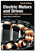 Electric Motors and Drives: Fundamentals, Types and Applications, 4th Edition