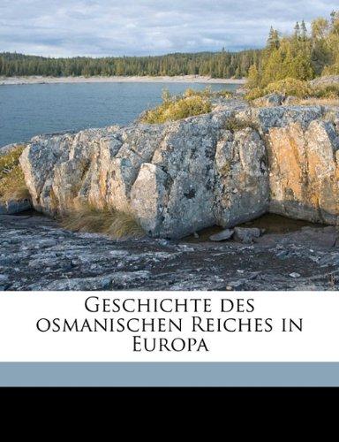 Geschichte Des Osmanischen Reiches in Europa