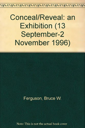 Conceal/Reveal: an Exhibition (13 September-2 November 1996) PDF