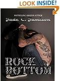 Rock Bottom (Bullet Series Book 2) (Rock Star Romance)