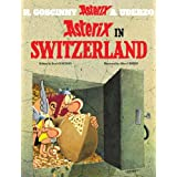 Asterix in Switzerlandby Ren� Goscinny