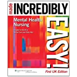Mental Health Nursing Made Incredibly Easy! (Incredibly Easy! Series) (Incredibly Easy! Series (R))by Debbie Evans