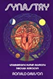 img - for By Ronald Davison Synastry, Understanding Human Relations Through Astrology (Revised) [Paperback] book / textbook / text book