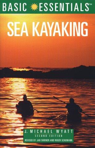 Sea Kayaking, 2nd Edition (Basic Essentials Series)