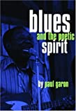 Blues and the Poetic Spirit (Roots of Jazz S)