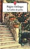echange, troc Régine Deforges - Le Collier de perles