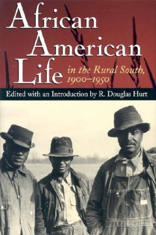 Image for African American Life in the Rural South, 1900-1950