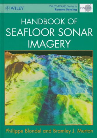 Handbook of Seafloor Sonar Imagery (Wiley-Praxis Series in Remote Sensing)