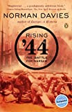 Rising '44: The Battle for Warsaw (0143035401) by Davies, Norman