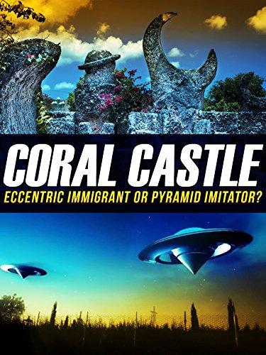 Coral Castle: Eccentric Immigrant Or Pyramid Imitator?