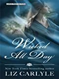 Wicked All Day (Thorndike Press Large Print Core Series)