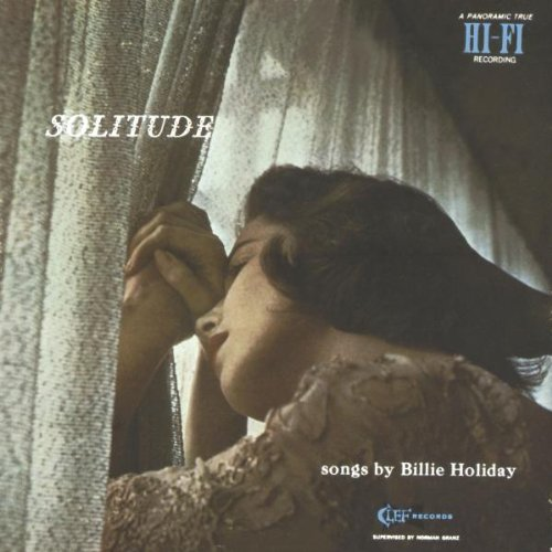Billie Holiday - Solitude: The Billie Holiday Story, Vol. 2 - Zortam Music
