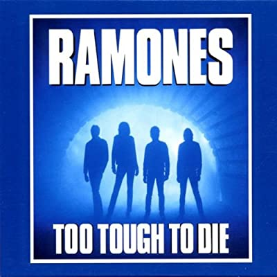 Ramones - Too Tough to die CD und MP3