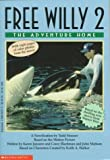 Free Willy 2: The Adventure Home (Movie Tie in) (0590252275) by Horowitz, Jordan