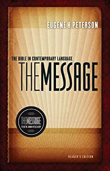 The Message 10th Anniversary Reader's Edition, The Bible in Contemporary Language
