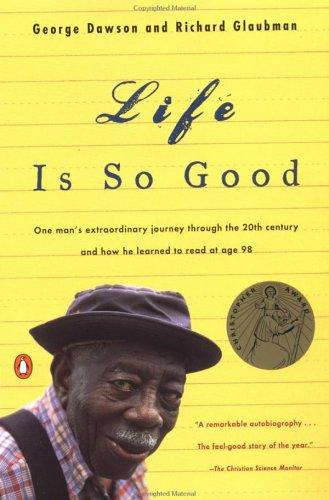 Life Is So Good, GEORGE DAWSON, RICHARD GLAUBMAN