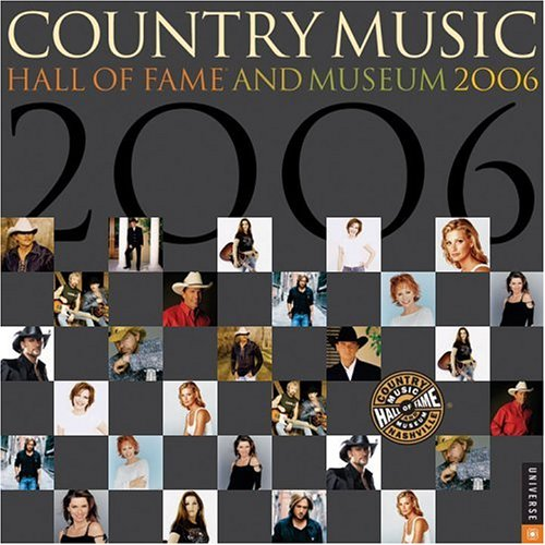 Country Music Hall of Fame: 2006 Wall Calendar