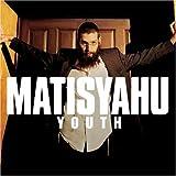 Youth ~ Matisyahu