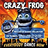 echange, troc Crazy Frog - Everybody Dance Now