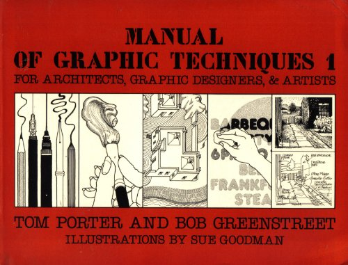 Manual of Graphic Techniques for Architects, Graphic Designers, and Artists