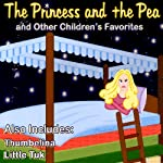 The Princess and the Pea and Other Children's Favorites | Hans Christian Andersen