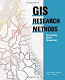 img - for GIS Research Methods: Incorporating Spatial Perspectives book / textbook / text book