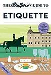 The Bluffer's Guide to Etiquette (Blu…