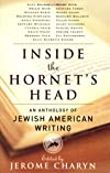Inside the Hornet's Head: An Anthology of Jewish American Writing