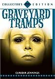 echange, troc Graveyard Tramps [Import USA Zone 1]