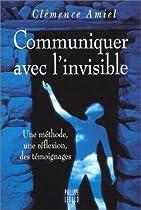 Communiquer avec l'invisible