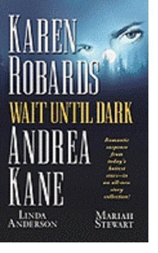 wait-until-dark-by-karen-robards-2001-08-01