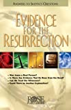 Evidence for the Resurrection pamphlet: Answers to Skeptics' Questions