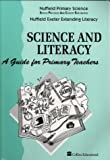 Nuffield Primary Science: Science and Literacy - A Guide for Primary Teachers (Nuffield primary science - science & literacy) (0003102688) by Bell, Derek