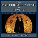 The Mysterious Affair at Styles [Classic Tales Edition] Audiobook by Agatha Christie Narrated by B. J. Harrison