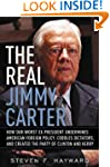 The Real Jimmy Carter: How Our Worst...