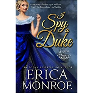 I Spy a Duke by Erica Monroe