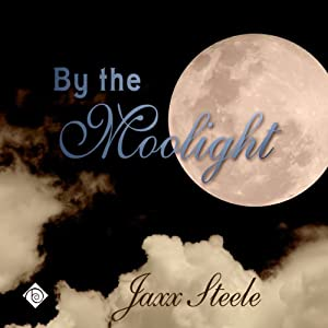 By the Moonlight - Jaxx Steele