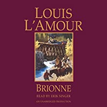 Brionne Audiobook by Louis L'Amour Narrated by Erik Singer