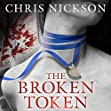 The Broken Token Audiobook by Chris Nickson Narrated by Steven Pacey
