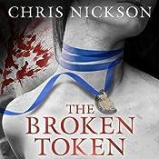 The Broken Token | [Chris Nickson]