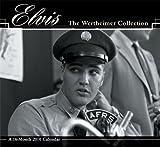 Elvis 2010 Calendar: The Wertheimer Colleciton