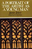 A Portrait of the Artist as a Young Man (Case Studies in Contemporary Criticism) (0312061706) by Joyce, James