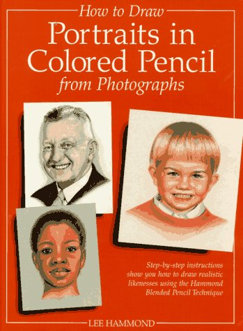 How to Draw Portraits in Colored Pencil from Photographs (How To Draw Happy People compare prices)