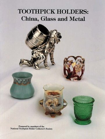 Toothpick Holders: China, Glass and Metal