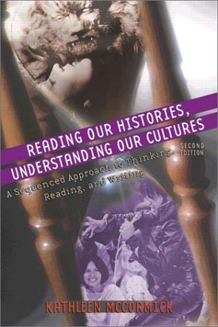 Reading Our Histories, Understanding Our Cultures: A...