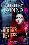 Her Own Devices: A steampunk adventure novel (Magnificent Devices) (Volume 2)