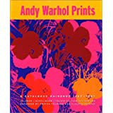 "Andy Warhol Prints: A Catalogue Raisonne: 1962-1987von ""Andy Warhol"""