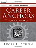 Career Anchors: Participant Workbook (0787977594) by Schein, Edgar H.