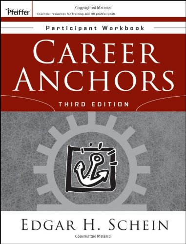 Career Anchors: Participant Workbook (J-B US Non-Franchise Leadership)