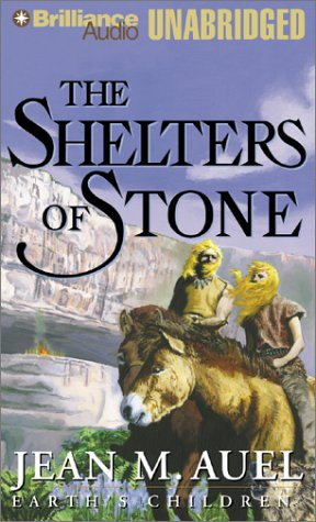 Shelters of Stone, The (Earth's Children®), Jean M. Auel